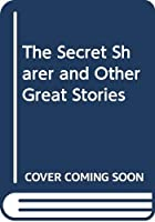 The Secret Sharer and Other Great Stories