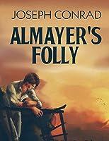 Almayer's Folly (Annotated)