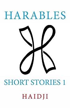 Harables: Short Stories 1 by [Haidji]