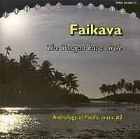 Pacific Music 2: Tongan Kava Circle