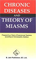 Chronic Diseases & Theory of Miasms