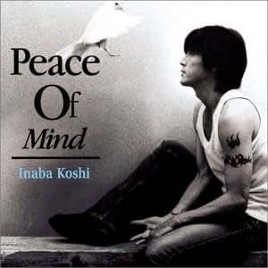 「peace of mind 稲葉浩志」の画像検索結果