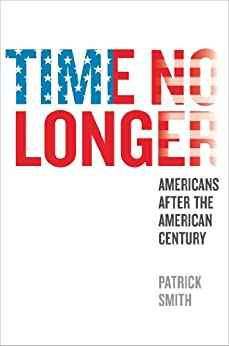 Time No Longer by [Smith, Patrick]