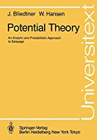 Potential Theory: An Analytic and Probabilistic Approach to Balayage (Universitext)