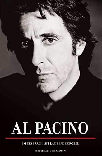 Al Pacino: Im Gespräch mit Lawrence Grobel (German Edition)