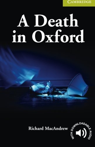 A Death in Oxford Starter/Beginner (Cambridge English Readers)の詳細を見る