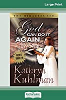 God Can Do It Again (16pt Large Print Edition)