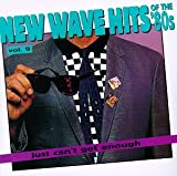 New Wave Dance Hits: Just Can't Get Enough, Vol. 9
