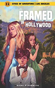 Framed in Hollywood: Los Angeles, USA (Cities of Adventure)