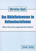 Das Bibliothekswesen Im Nationalsozialismus