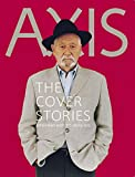 AXIS THE COVER STORIES?Interviews with 115 designers (アクシス・ザ・カバーストーリーズ)
