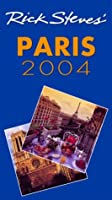 Rick Steves' 2004 Paris (Rick Steves' Paris)