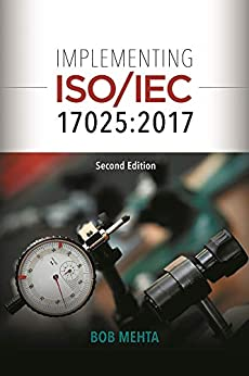 Implementing ISO/IEC 17025:2017, Second Edition by [Mehta, Bob]