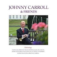 Johnny Carroll & Friends