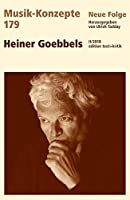 Heiner Goebbels: Musik-Konzepte 179 / II/2018