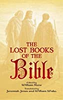 The Lost Books of the Bible (Dover Value Editions) by Unknown(1905-06-27)