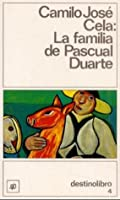 La familia de Pascual Duarte / The Family of Pascual Duarte (Coleccion Destinolibro)