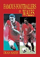 Famous Footballers of Wales