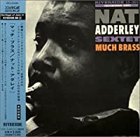 Much Brass by Nat Adderley (2000-07-25)
