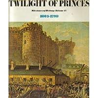 Twilight of Princes