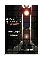 El Efecto Vacio: Estructuras L?gicas No Lineales (Spanish Edition) [並行輸入品]