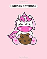 Unicorn Notebook: sweet unicorn with a big cookie kids picture gift  College Ruled - 50 sheets, 100 pages - 8 x 10 inches