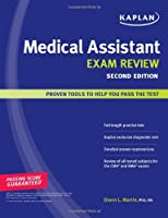 Kaplan Medical Assistant Exam Review