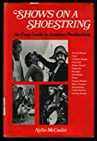 Shows on a shoestring: An easy guide to amateur productions