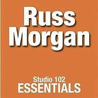 Russ Morgan: Studio 102 Essentials【CD】 [並行輸入品]