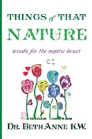 Things of That Nature: words for the mystic heart