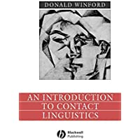 An Introduction to Contact Linguistics (Language in Society Book 3) (English Edition)