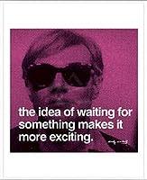 ポスター アンディ ウォーホル 待つことが物事を一層エキサイティングにする 額装品 アルミ製ベーシックフレーム(ホワイト)