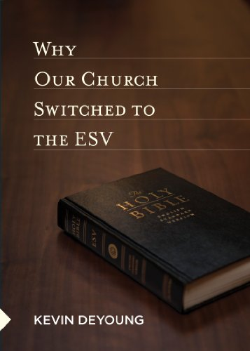 Download Why Our Church Switched to the ESV 1433527448