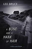 A Bone and a Hank of Hair (Carolus Deene)