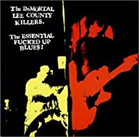 Essential Fucked Up Blues
