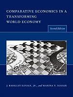 Comparative Economics in a Transforming World Economy (The MIT Press)