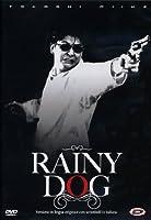 Rainy Dog [Italian Edition]