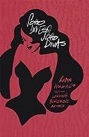 Soho Dives, Soho Divas: Rian Hughes Sketches Londons Burlesque Artistes