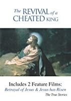 Revival of a Cheated King [DVD]