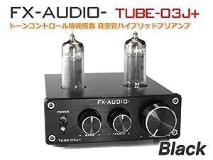 FX-AUDIO- TUBE-03J+ [ブラック]トーンコントロール機能搭載 真空管ハイブリッドプリアンプ