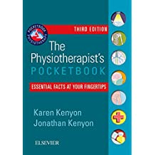 The Physiotherapist's Pocketbook: Essential Facts at Your Fingertips