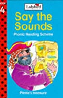 Pirates' Treasure (Say the Sounds Phonic Reading Scheme)