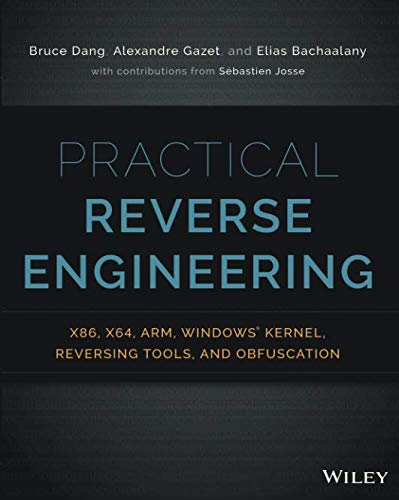 Download Practical Reverse Engineering: x86, x64, ARM, Windows Kernel, Reversing Tools, and Obfuscation 1118787315