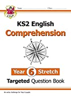 KS2 English Targeted Question Book: Challenging Comprehension - Year 6+ (with Answers)