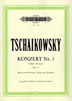 Tchaikovsky: Piano Concerto No. 1 in B-flat Minor Op. 23 [Edition Peters] [並行輸入品]