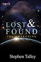 Lost & Found: The Awakening