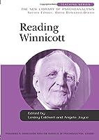 Reading Winnicott (New Library of Psychoanalysis Teaching Series)