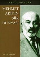 Mehmet Akif'in Siir Dunyasi