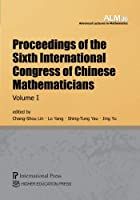 Proceedings of the Sixth International Congress of Chinese Mathematicians, Volume 1 (Advanced Lectures in Mathematics)