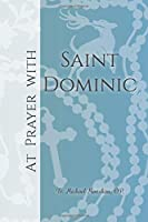 At Prayer with Saint Dominic (At Prayer With...)